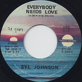 Syl Johnson / That's Way c/w Everybody Needs Love back