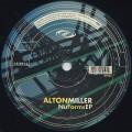 Alton Miller / Nu Forms EP