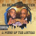 DJ Dez & DJ Butter / A Piece Of The Action-1