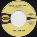 Fatback Band / Peace, Love Not War