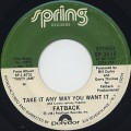 Fatback / Take It Any Way You Want It (7