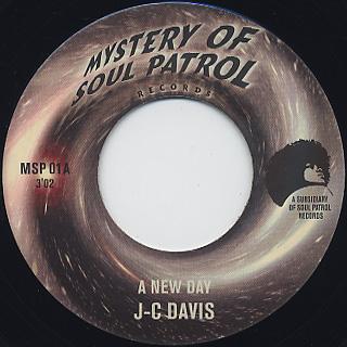 J.C. Davis / A New Day c/w Mighty Dogcatchers / The It's Gonna Be A Mess