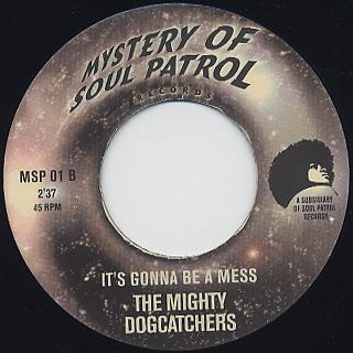 J.C. Davis / A New Day c/w Mighty Dogcatchers / The It's Gonna Be A Mess back