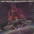 Larry Graham and Graham Central Station / My Radio Sure Sounds Good To Me