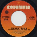 Manhattans / Don't Take Your Love From Me