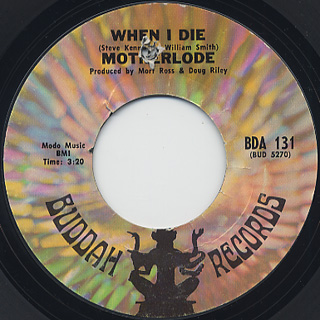Motherlode / When I Die (45)
