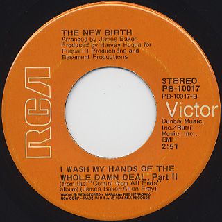 New Birth / I Wash My Hands Of The Whole Damn Deal, Part I back