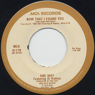 One Way Featuring Al Hudson / Now That I Found You c/w Music