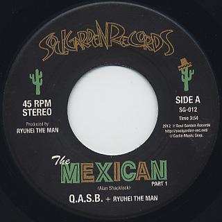 Q.A.S.B. + Ryuhei The Man / The Mexican