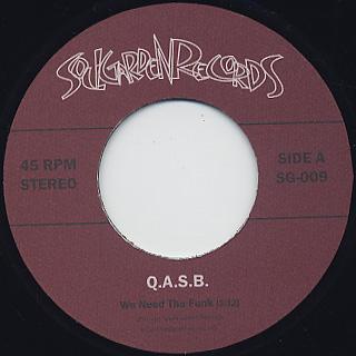 Q.A.S.B. / We Need The Funk