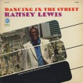 Ramsey Lewis / Dancing In The Street