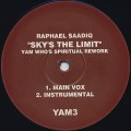 Raphael Saadiq / Sky's The Limit (Yam Who's Spiritual Rework)