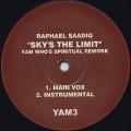 Raphael Saadiq / Sky's The Limit (Yam Who's Spiritual Rework)