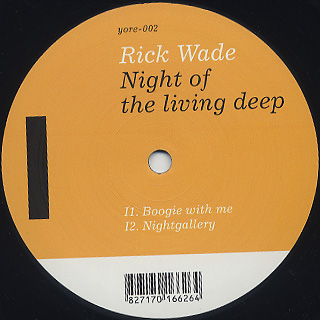 Rick Wade / Night Of The Living Deep back