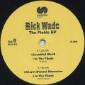 Rick Wade / The Fields EP