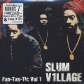 Slum Village / Fan-Tas-Tic Vol 1