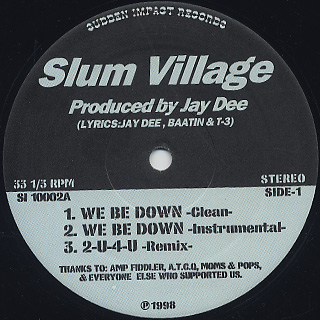 Slum Village / We Be Down back