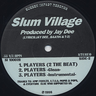 Slum Village / We Be Down label