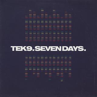 Tek9 / Seven Days