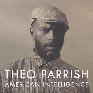 Theo Parrish / American Intelligence