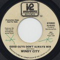 Windy City / Good Guys Don't Always Win