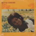 Betty Swann / Don't You Ever Get Tired Of Hurting Me?