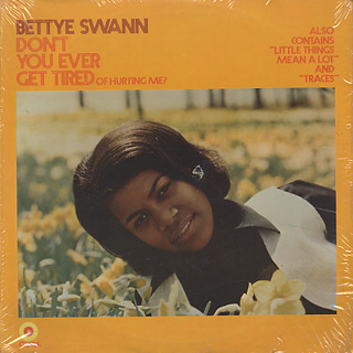 Betty Swann / Don't You Ever Get Tired Of Hurting Me? front