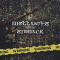 Biollantez meets Zimback / Warning