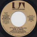 Bobby Womack / (If You Don't Want My Love) Give It Back