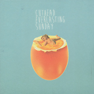 Cuthead / Everlasting Sunday front