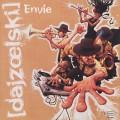 Dajzoelski / Envie