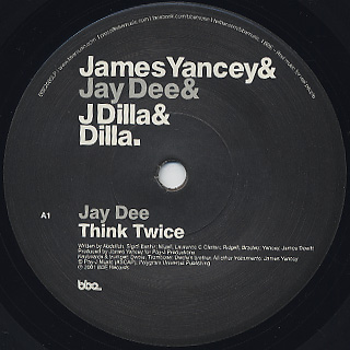 J Dilla / Think Twice / E=MC2 (ft.Common) label