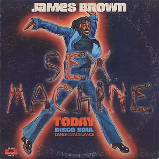 James Brown / Sex Machine Today