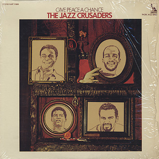 Jazz Crusaders  / Give Peace A Chance