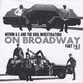 Myron And E with The Soul Investigators / On Broadway