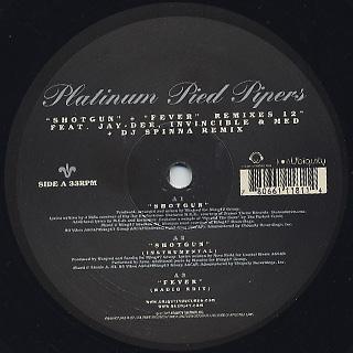 Platinum Pied Pipers / Shotgun label