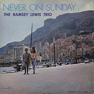 Ramsey Lewis Trio / Never On Sunday front