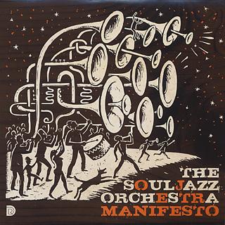 Souljazz Orchestra / Manifesto