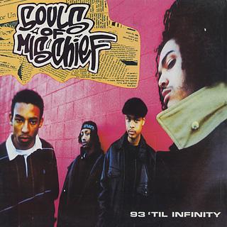 Souls Of Mischief / 93 'Til Infinity