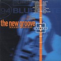 V.A. / The New Groove (The Blue Note Remix Project Volume 1)