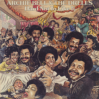 Archie Bell And Drells / Hard Not To Like It front