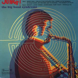Bob Jung And His Orchestra / Jung! Big Band Syndrome back