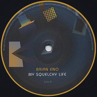 Brian Eno / My Squelchy Life label