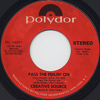 Creative Source / Pass The Feelin' On c/w Turn On To Music front