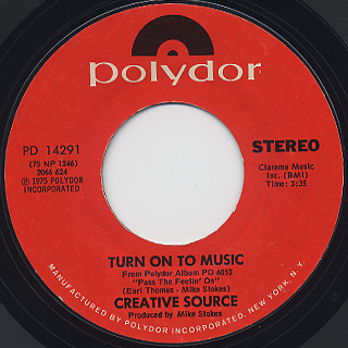Creative Source / Pass The Feelin' On c/w Turn On To Music back