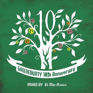 DJ Mu-R / Green County 10th Anniv. Mix