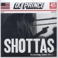 DJ Prince / Shottas