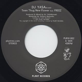 DJ Yasa / Teen Thug New Flower c/w DJ Endrun Remix