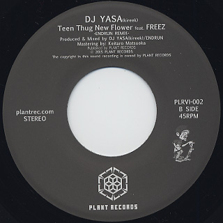 DJ Yasa / Teen Thug New Flower c/w DJ Endrun Remix back