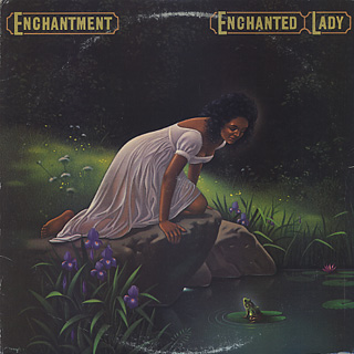 Enchantment / Enchanted Lady